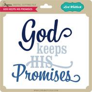God Keeps His Promises