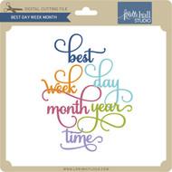 Best Day Week Month