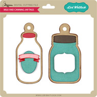 Milk and Canning Jar Tags