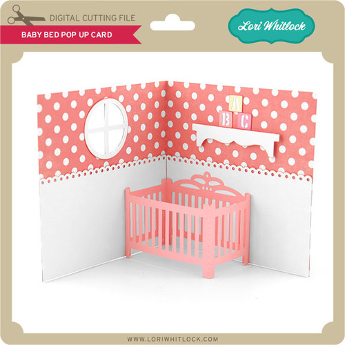 Baby Bed Pop Up Card Lori Whitlock S Svg Shop