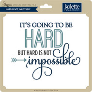 Hard is Not Impossible