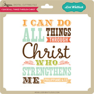 I Can Do All Things Through Christ 1