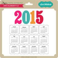 2015 Calendar P&C