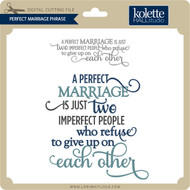 Perfect Marriage Phrase