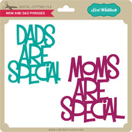 Mom Dad Phrases Moms
