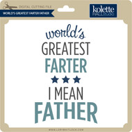World's Greatest Farter Father