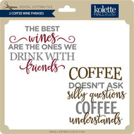 2 Coffee Wine Phrases