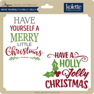 Have Yourself a Holly Jolly