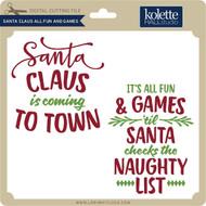 Santa Claus All Fun and Games