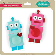 Lip Balm Holder Robot