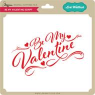 Be My Valentine Script