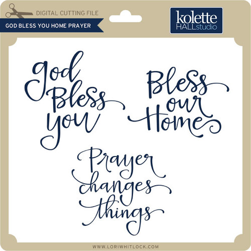 Best God Bless You Home Prayer - Lori Whitlock's SVG Shop GV42