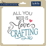 All You Need is Love Crafting
