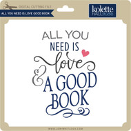 All You Need is Love Good Book