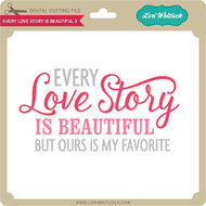 Every Love Story is Beautiful 3