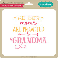 The Best Moms Grandma