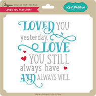 Loved You Yesterday 2
