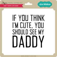 Baby T-Shirt: Cute Daddy