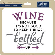 Wine Bottled Up