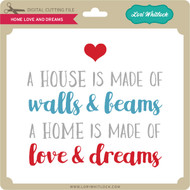 Home Love and Dreams