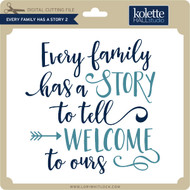 Every Family Has a Story 2