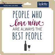 People Who Love Wine