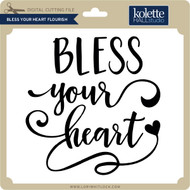 Bless Your Heart Flourish