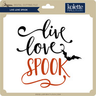 Live Love Spook