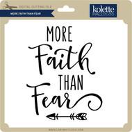 More Faith Than Fear