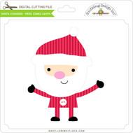 Santa Standing - Here Comes Santa