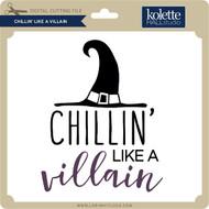 Chillin' Like a Villian