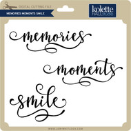 Memories Moments Smile