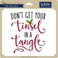 Tinsel Tangle Holly