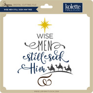 Wisemen Still Seek Him Tree