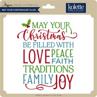 May Your Christmas Be Filled