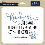 Kindness is Like Snow