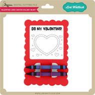 Valentine Card Crayon Holder Heart