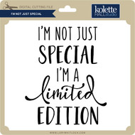 I'm Not Just Special