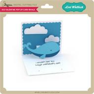 3x3 Valentine Pop Up Card Whale
