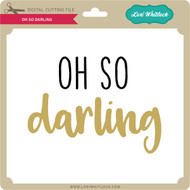 Oh So Darling