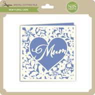Mum Floral Card