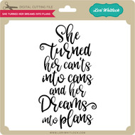 She Turned Her Dreams Into Plans