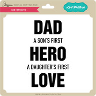 Dad Hero Love