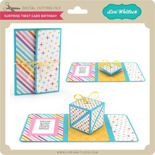 Surprise Twist Birthday Card Lori Whitlocks Svg Shop