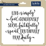 Live Simply Pray Daily