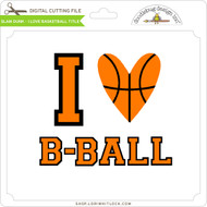 Slam Dunk I Love Basketball Title