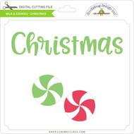 Milk & Cookies - Christmas