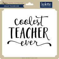 Coolest Teacher Ever