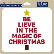 Believe in Magic Christmas Tree