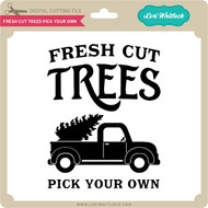 Fresh Cut Trees Cut Your Own